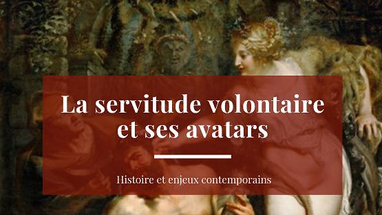 La_servitude_volontaire_et_ses_avatars_bandeau_9.png